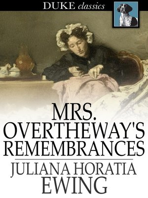 cover image of Mrs. Overtheway's Remembrances