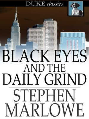 cover image of Black Eyes and the Daily Grind