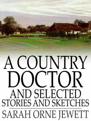 cover image of A Country Doctor and Selected Stories and Sketches
