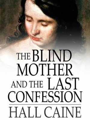 cover image of The Blind Mother and the Last Confession