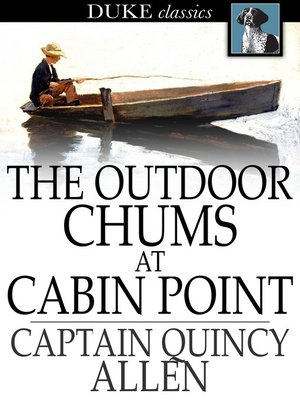cover image of The Outdoor Chums at Cabin Point