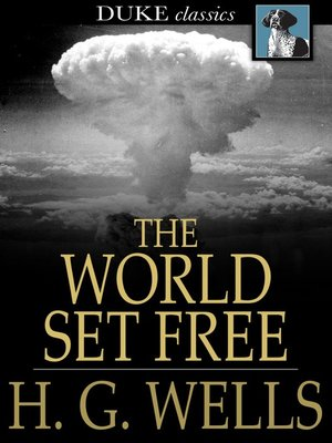 cover image of The World Set Free