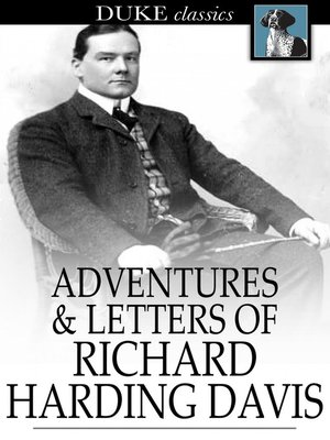 cover image of Adventures & Letters of Richard Harding Davis