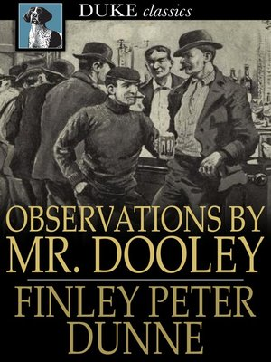 cover image of Observations by Mr. Dooley