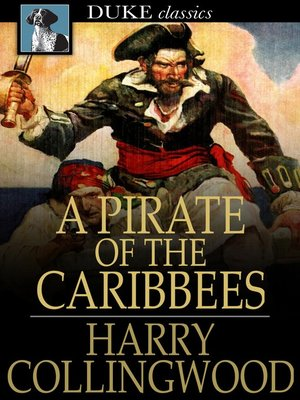 cover image of A Pirate of the Caribbees