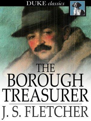 cover image of The Borough Treasurer