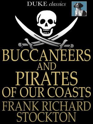 cover image of Buccaneers and Pirates of Our Coasts