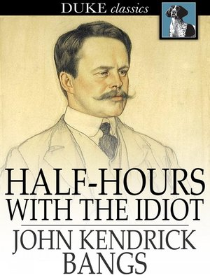 cover image of Half-Hours with the Idiot