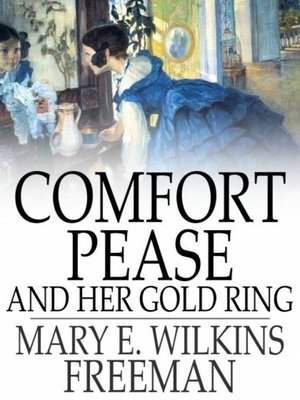 cover image of Comfort Pease and Her Gold Ring