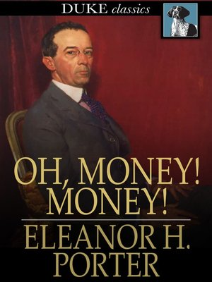 Oh money money by eleanor h porter overdrive for Eleanor h porter images