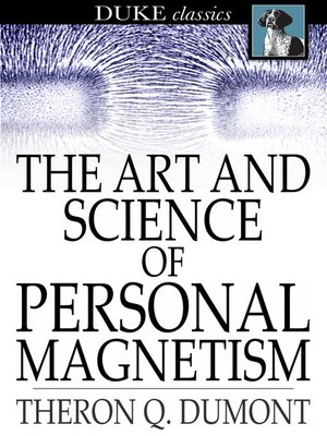 cover image of The Art and Science of Personal Magnetism