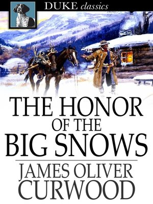 cover image of The Honor of the Big Snows