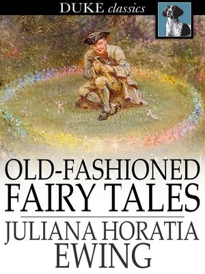 cover image of Old-Fashioned Fairy Tales