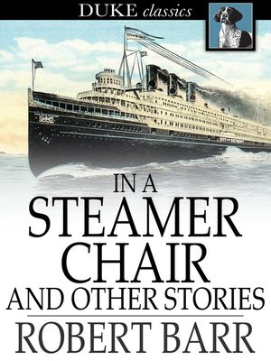 cover image of In a Steamer Chair and Other Stories