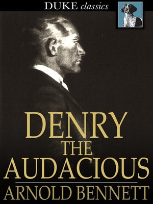 cover image of Denry the Audacious