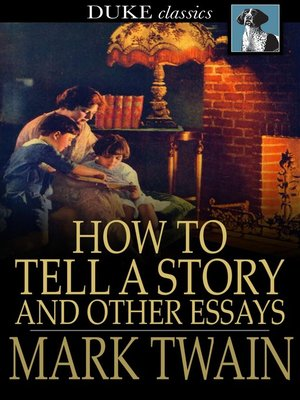 English Essay Introduction Example How To Tell A Story And Other Essays By Mark Twain Thesis Statements For Persuasive Essays also Essay On Science And Society How To Tell A Story And Other Essays By Mark Twain  Overdrive  English Essays For Kids