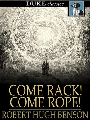 cover image of Come Rack! Come Rope!