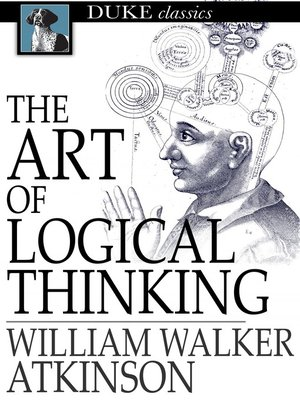 cover image of The Art of Logical Thinking