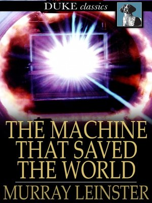 cover image of The Machine that Saved the World