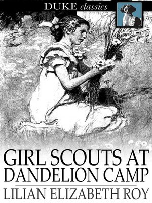 cover image of Girl Scouts at Dandelion Camp
