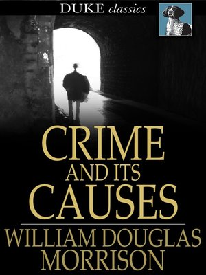 cover image of Crime and its Causes