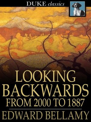 cover image of Looking Backwards: From 2000 to 1887