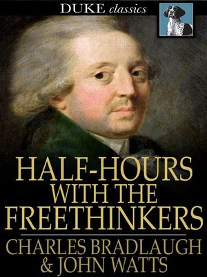 cover image of Half-Hours with the Freethinkers
