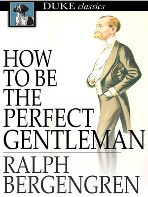 cover image of How to Be the Perfect Gentleman