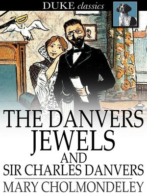 cover image of The Danvers Jewels and Sir Charles Danvers