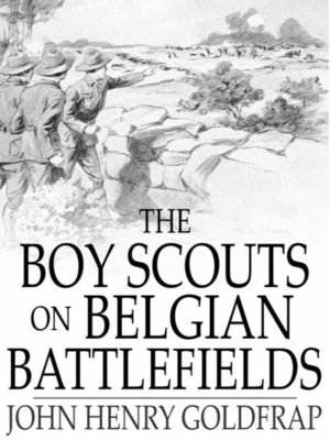 cover image of The Boy Scouts on Belgian Battlefields
