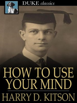 cover image of How to Use Your Mind