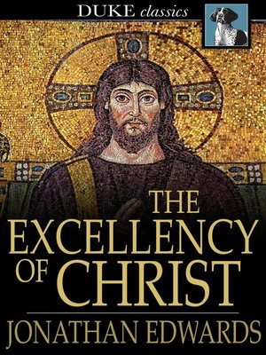 cover image of The Excellency of Christ