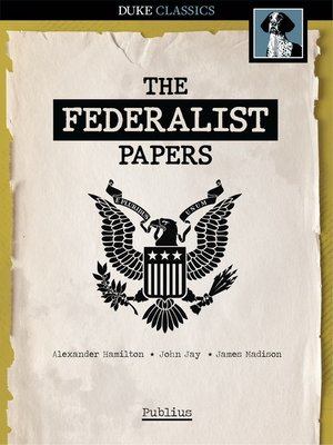 cover image of The Federalist Papers