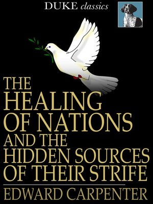 cover image of The Healing of Nations and the Hidden Sources of Their Strife