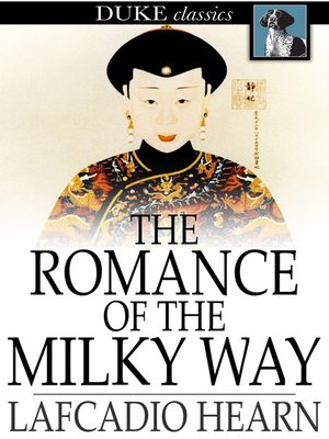cover image of The Romance of the Milky Way