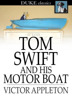 cover image of Tom Swift and His Motor Boat: Or, the Rivals of Lake Carlopa