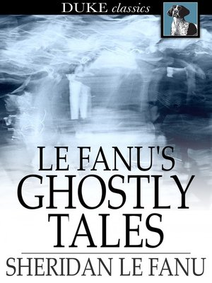 cover image of Le Fanu's Ghostly Tales