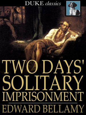 cover image of Two Days' Solitary Imprisonment