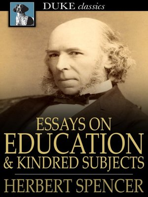 cover image of Essays on Education and Kindred Subjects