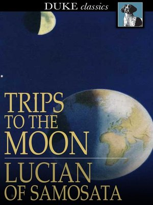 cover image of Trips to the Moon