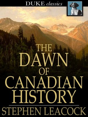 cover image of The Dawn of Canadian History
