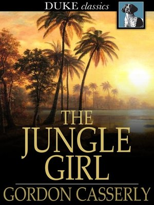 cover image of The Jungle Girl