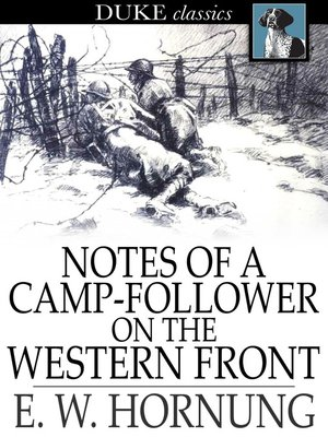 cover image of Notes of a Camp-Follower on the Western Front