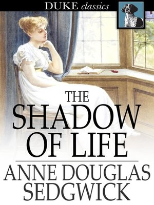 cover image of The Shadow of Life