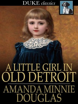 cover image of A Little Girl in Old Detroit