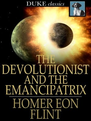 cover image of The Devolutionist and The Emancipatrix