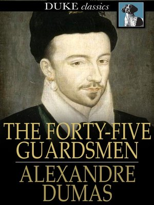 cover image of The Forty-Five Guardsmen
