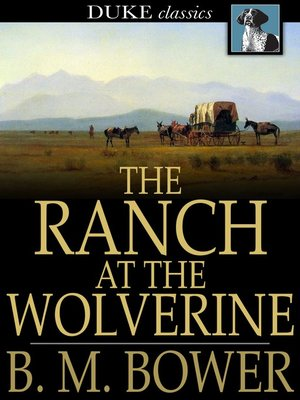 cover image of The Ranch at the Wolverine