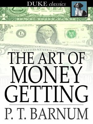 cover image of The Art of Money Getting