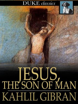 cover image of Jesus, The Son of Man